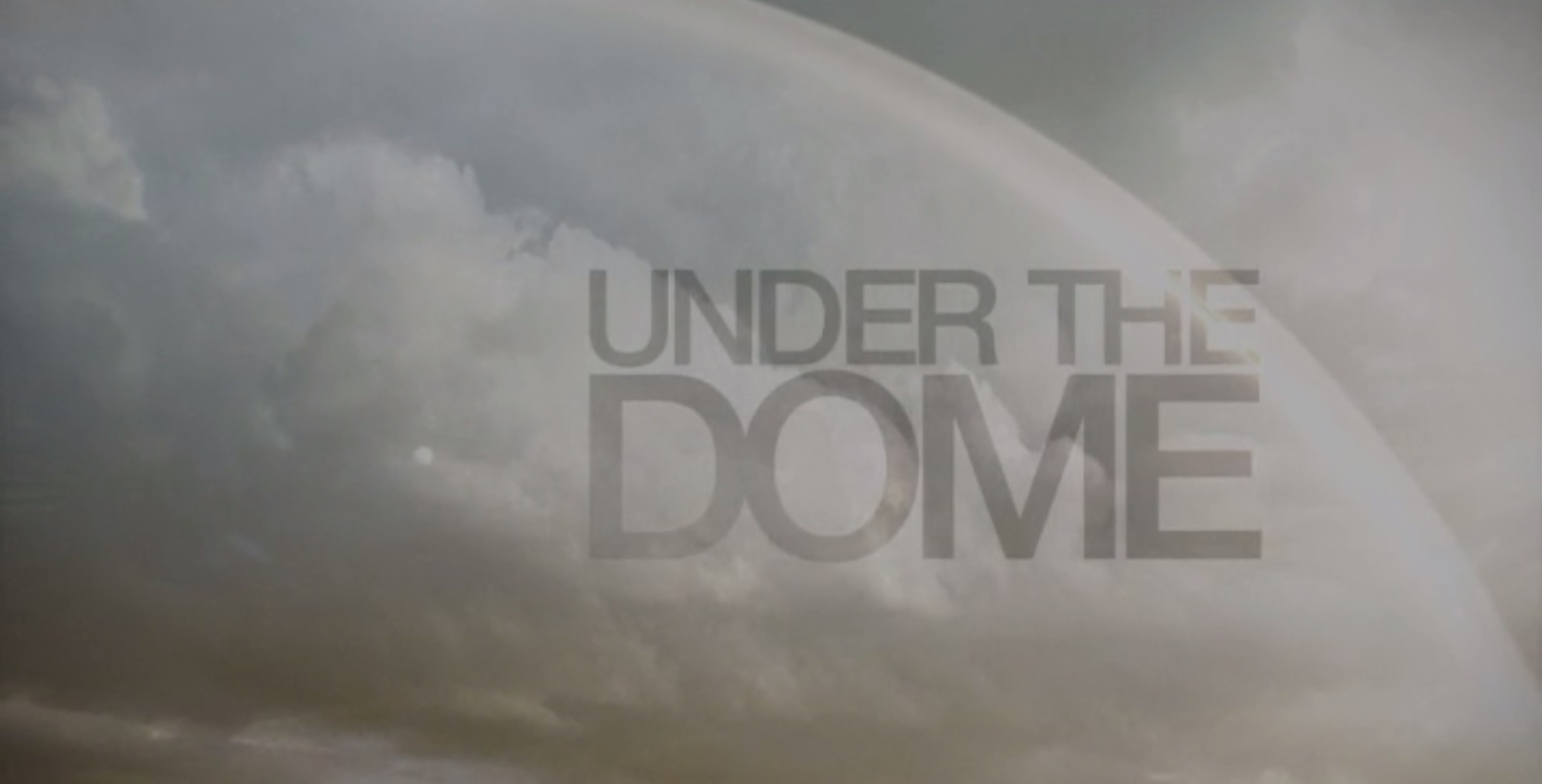 """Under The Dome 1×01 – """"Pilot"""""""