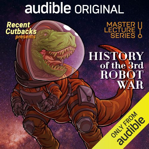 Recent Cutbacks - Master Lecture Series: History of the Third Robot War
